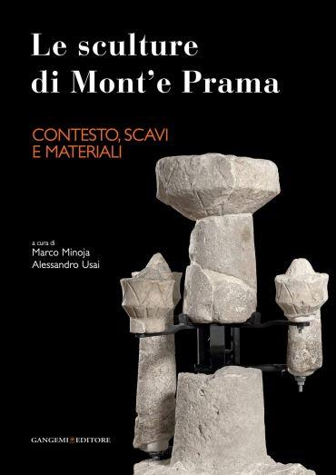 Le sculture di Mont'e Prama - Contesto, scavi e materiali ePub