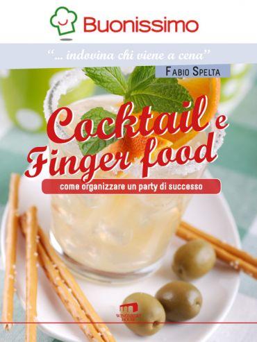 Cocktail e finger food ePub