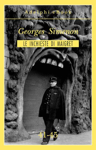 Le inchieste di Maigret 41-45 ePub