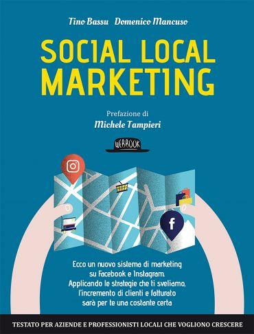 Social Local Marketing: Ecco Un Nuovo Sistema Di Marketing su Fa