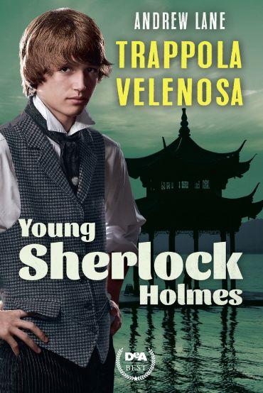 Trappola velenosa. Young Sherlock Holmes ePub