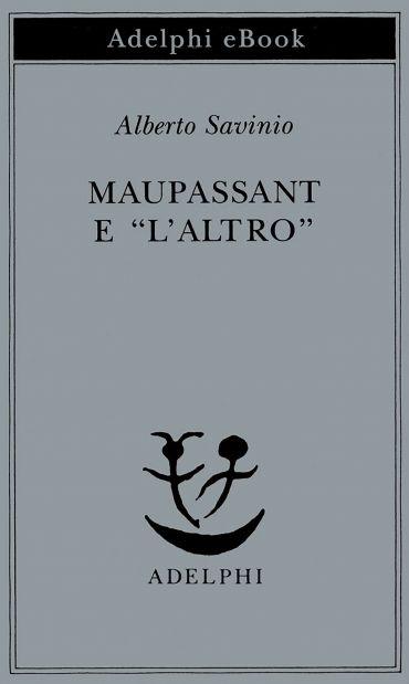 "Maupassant e ""l'Altro"" ePub"