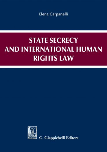 State secrecy and international human rights law