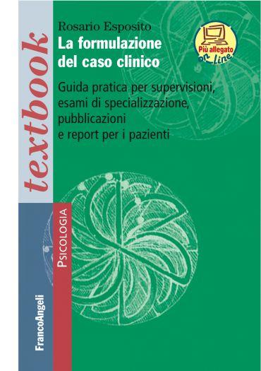 La formulazione del caso clinico