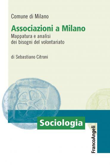 Associazioni a Milano. Mappatura e analisi dei bisogni del volon