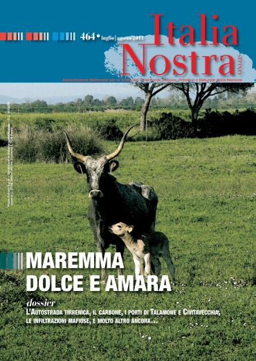 Italia Nostra 464/2011. Maremma dolce amara