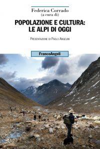Popolazione e cultura: le Alpi di oggi