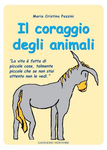 Il coraggio degli animali