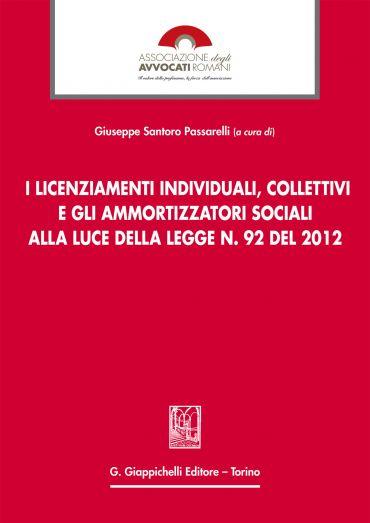 I licenziamenti individuali, collettivi e gli ammortizzatori soc