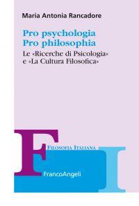 Pro psychologia. Pro philosophia. «Le Ricerche di Psicologia» e