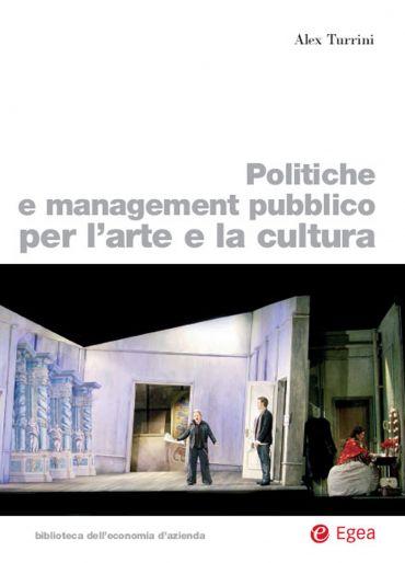 Politiche e management pubblico per l'arte e la cultura ePub