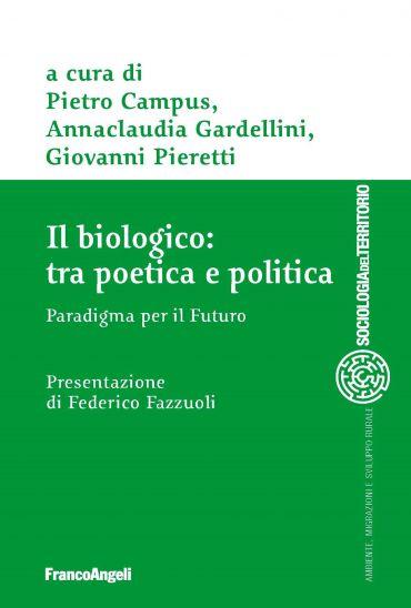 Il biologico: tra poetica e politica ePub