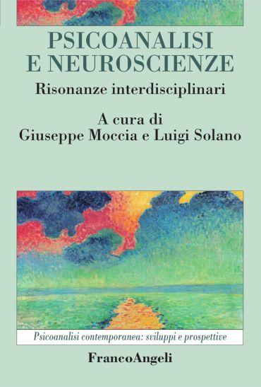 Psicoanalisi e neuroscienze. Risonanze interdisciplinari