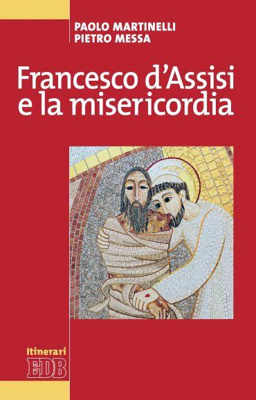 Francesco d'Assisi e la misericordia ePub