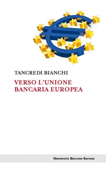 Verso l'unione bancaria europea ePub