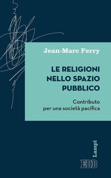 Le Religioni nello spazio pubblico ePub