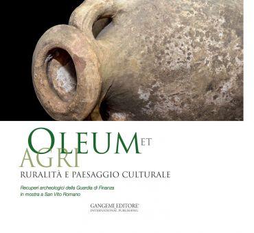 Oleum et agri. Ruralità e paesaggio culturale