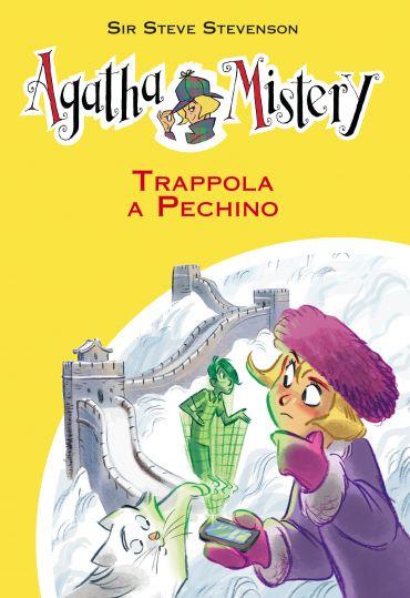Trappola a Pechino. Agatha Mistery. Vol. 20 ePub