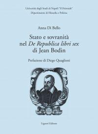 """Stato e sovranità nel """"De Republica libri sex"""" di Jean Bodin"""