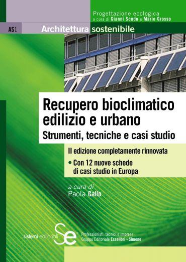 Recupero bioclimatico edilizio e urbano