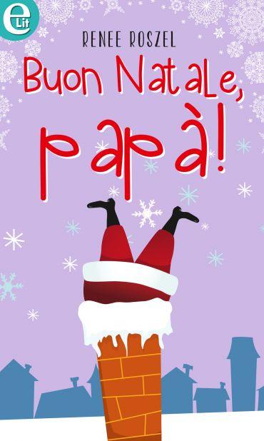 Buon Natale, papà! (eLit) ePub