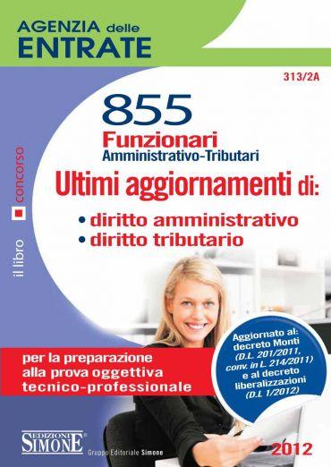 Agenzia Entrate - 855 Funzionari - Ultimi aggiornamenti di: diri