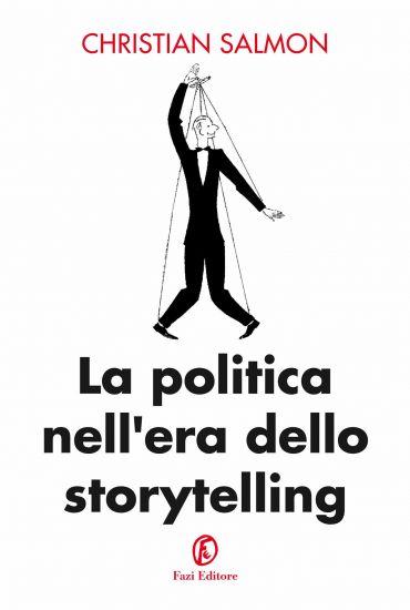 La politica nell'era dello storytelling ePub