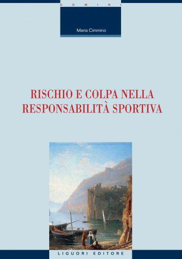 Rischio e colpa nella responsabilità sportiva