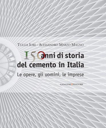 150 anni di storia del cemento in Italia ePub