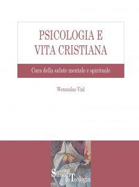 Psicologia e Vita Cristiana