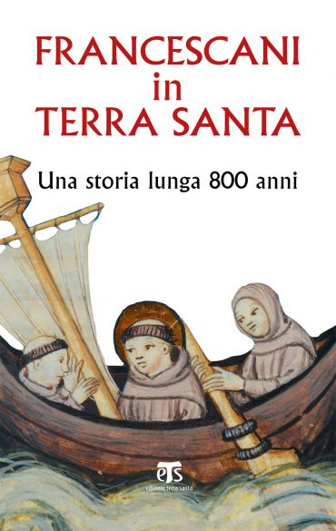 Francescani in Terra Santa ePub