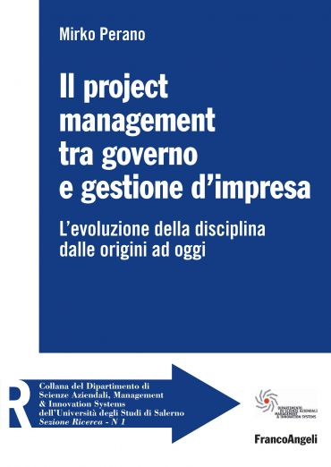 Il project management tra governo e gestione d'impresa