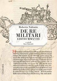 De Re Militari - Editio MMXVIII