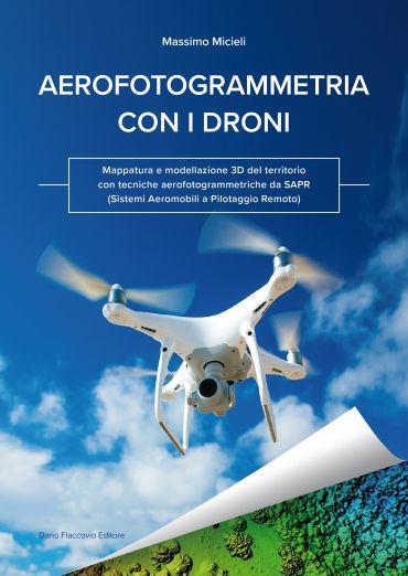 Visualizza l'immagine Aerofotogrammetria con i droni. Mappatura