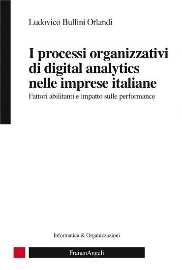 I processi organizzativi di digital analytics nelle imprese ital