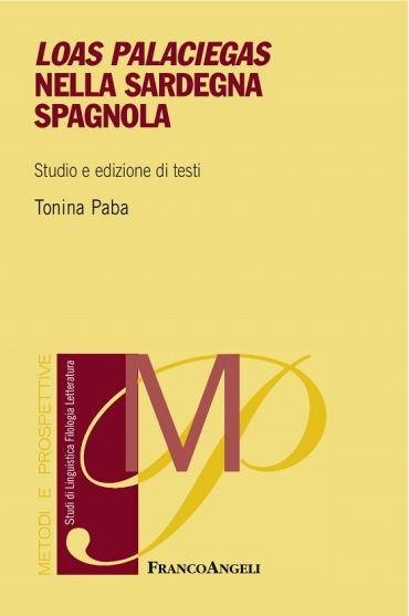 Loas palaciegas nella Sardegna spagnola. Studio e edizione di te
