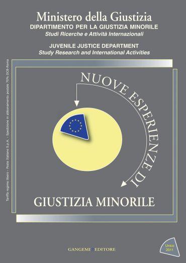 Nuove esperienze di Giustizia Minorile Unico 2011