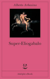 Super-Eliogabalo ePub