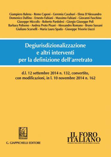 Degiurisdizionalizzazione e altri interventi per la definizione