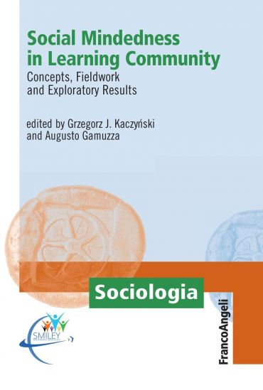 Social Mindedness in Learning Community. Concepts, Fieldwork and