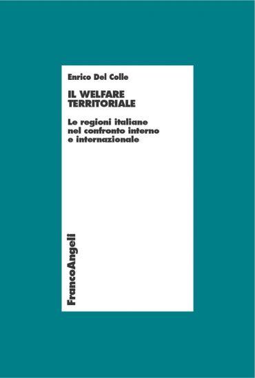 Il welfare territoriale. Le regioni italiane nel confronto inter