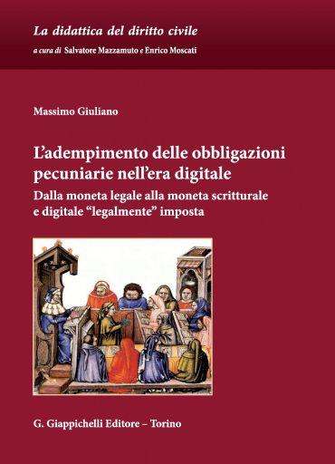 L'adempimento delle obbligazioni pecuniarie nell'era digitale