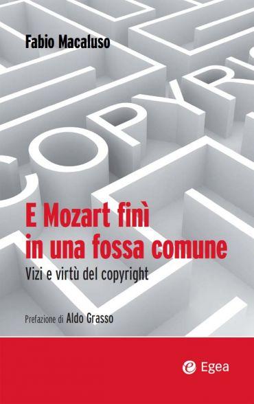 E Mozart finì in una fossa comune ePub