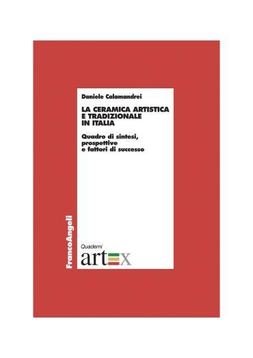 La ceramica artistica e tradizionale in Italia. Quadro di sintes