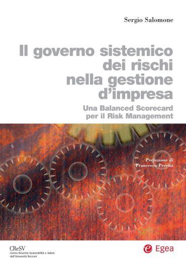 Governo sistemico dei rischi nella gestione d'impresa (Il)