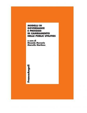 Modelli di governance e processi di cambiamento nelle public uti