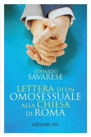 Lettera di un omosessuale alla Chiesa di Roma ePub
