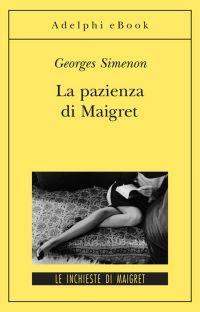 La pazienza di Maigret ePub