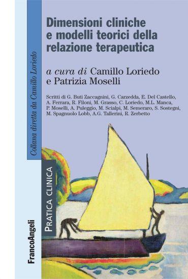Dimensioni cliniche e modelli teorici della relazione terapeutic
