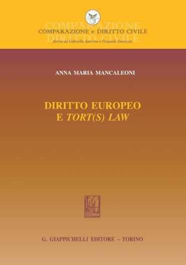 Diritto europeo e tort(s) law